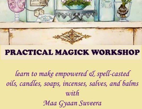 Practical Magick Workshop with Maa Gyaan Suveera