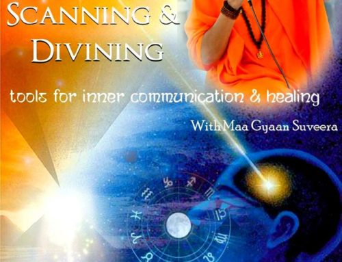 Scanning & Divining with Maa Gyaan Sauvera 1-22nd Aug 2020